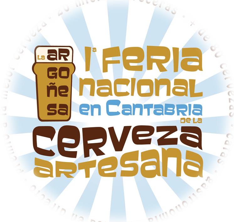 LA ARGOÑESA. PRIMERA FERIA NACIONAL DE LA CERVEZA ARTESANA EN CANTABRIA