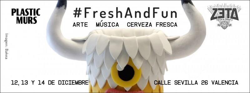 #FreshAndFun, Arte, Música, Cerveza Fresca